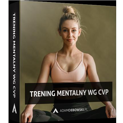 Trening mentalny wg CVP